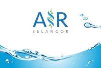 Air Selangor to implement new guidelines beginning June